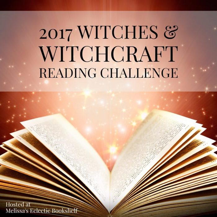 2017 Witches Witchcraft Reading Challenge Hosted By Melissas Eclectic Bookshelf