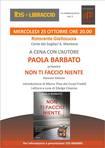"""Paola Barbato presenterà """"Non ti faccio niente"""" Introduce Marco Piva, con la partecipazione di Edvige Ciranna."""