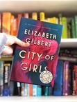 "Jan: ""City of Girls"" by Elizabeth Gilbert, suggested by Lizz Mercer"