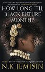 This is our June book club selection by N.K. Jemisin.