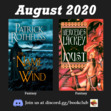 """In August we are featuring """"The Name of the Wind (The Kingkiller Chronicles, book 1)"""" by Patrick Rothfuss and """"Joust (Dragon Jousters, book 1)"""" by Mercedes Lackey."""