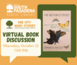 """This virtual discussion will be on """"The Butterfly Effect: Insects and the Making of the Modern World"""" by Edward Melillo. <b>Registration is required: www.southpasadenaca.gov/register.</b>"""