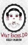 Loving the way What Rachel Did by Kelly Martin pulls us in right from the very beginning!