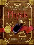 In <i>Physik</i> by Angie Sage, who is the newly-appointed Chief Hermetic Scribe?