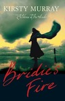 In Bridie's Fire, which of Bridie's family members dies first?