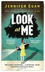 In [a:Jennifer Egan|49625|Jennifer Egan|https://d.gr-assets.com/authors/1231143470p2/49625.jpg]'s [b:Look at Me|774726|Look at Me|Jennifer Egan|https://d.gr-assets.com/books/1331758040s/774726.jpg|118409] which name did the main character and the young girl share?