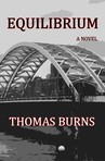 In the novel EQUILIBRIUM by Thomas Burns, Nick Kremer is an engineer that graduated from what university?