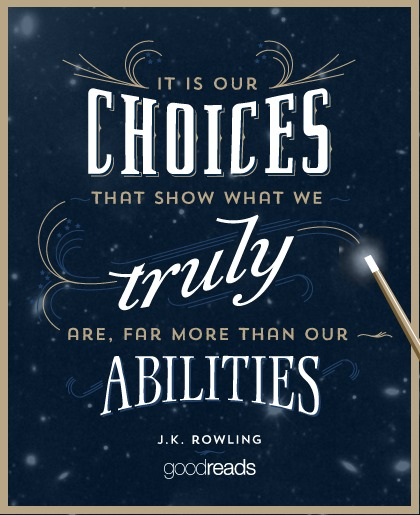 Choices Quotes (1884 Quotes