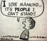 I love mankind ... it's people I can't stand!!