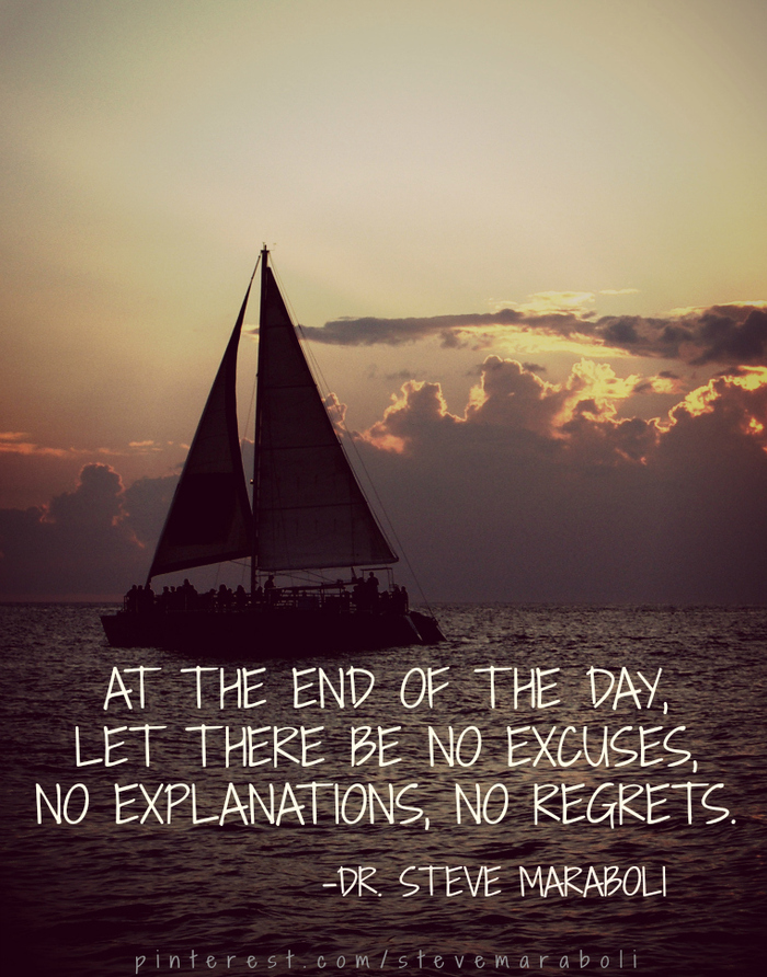 at the end of the day let there be no excuses no explanations