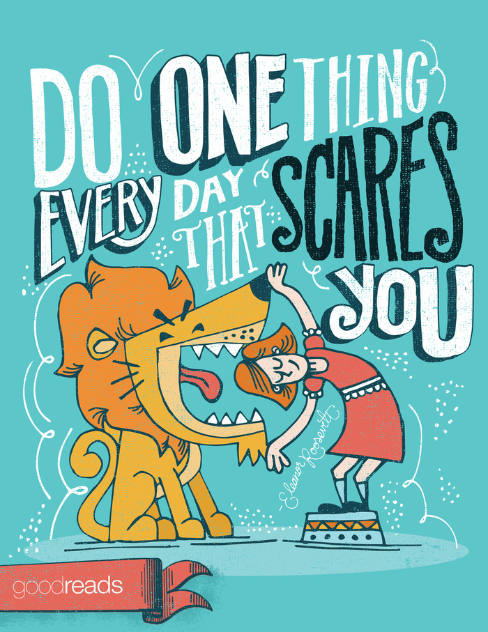 Quote By Eleanor Roosevelt Do One Thing Every Day That Scares You