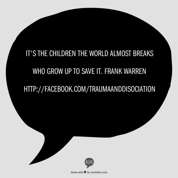 "Grow Up Quotes Best Quotefrank Warren ""It's The Children The World Almost Breaks"