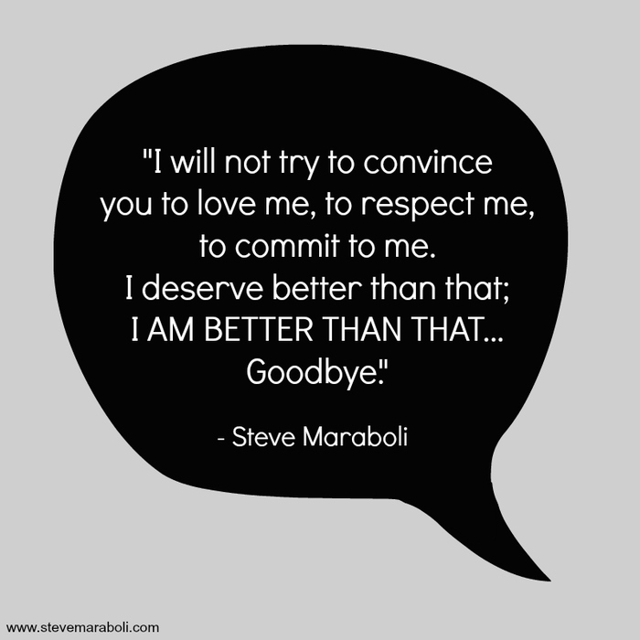 Quote By Steve Maraboli I Will Not Try To Convince You To Love Me