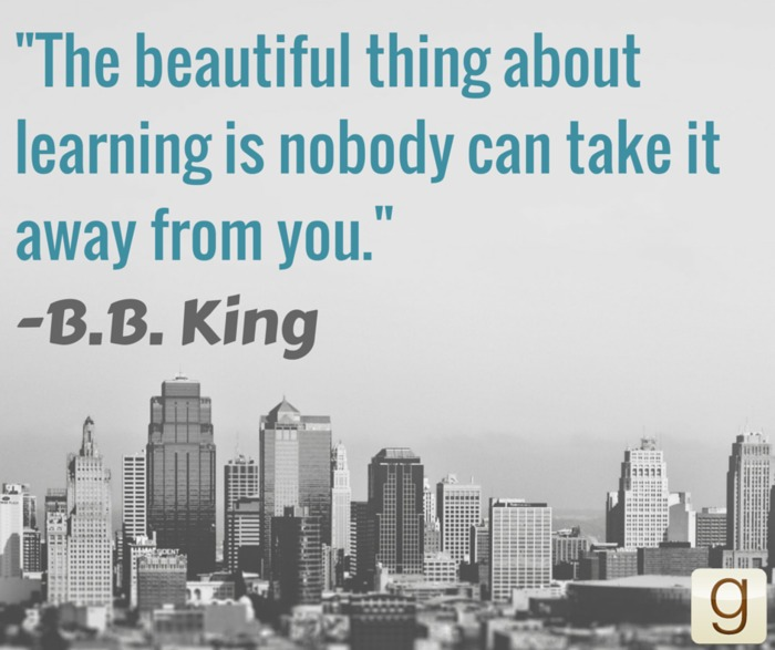 """quote by b b king """"the beautiful thing about learning is nobody"""
