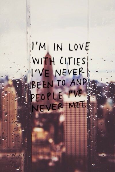 quote by melody truong i m in love with cities i ve never been to