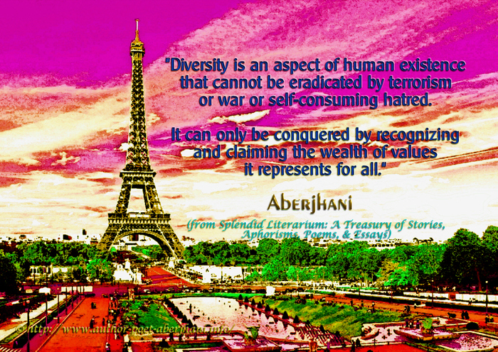terrorism quotes  quotes diversity is an aspect of human existence that cannot be eradicated by  terrorism or war