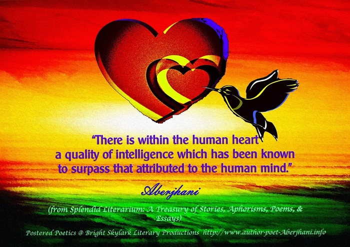 There Is Within The Human Heart A Quality Of Intelligence Which Has Been  Known To. U201c