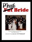 Phat Bride