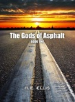 The Gods of Asphalt - Book One
