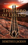 The Realmsic Conquest: The Hero of Legend