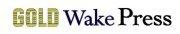 Gold Wake Press