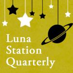 Luna Station Quarterly
