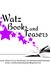 Caryn Watson Watz Books and Teasers