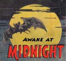 Awake at Midnight