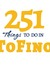 251 Things To Do
