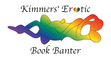 Kimmers of Kimmers' Erotic Book Banter