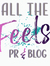 All The Feels PR & BLOG