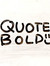 Quote Bold