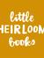 Little Heirloom Books