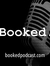 Booked podcast