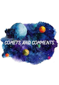 Alex ✰ Comets and Comments ✰