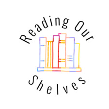 Reading Our Shelves