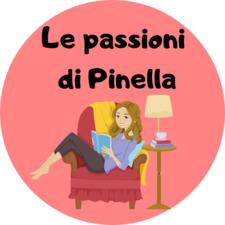 Le passioni di Pinella