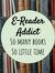 E-Reader Addict