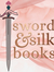 Sword and Silk Books